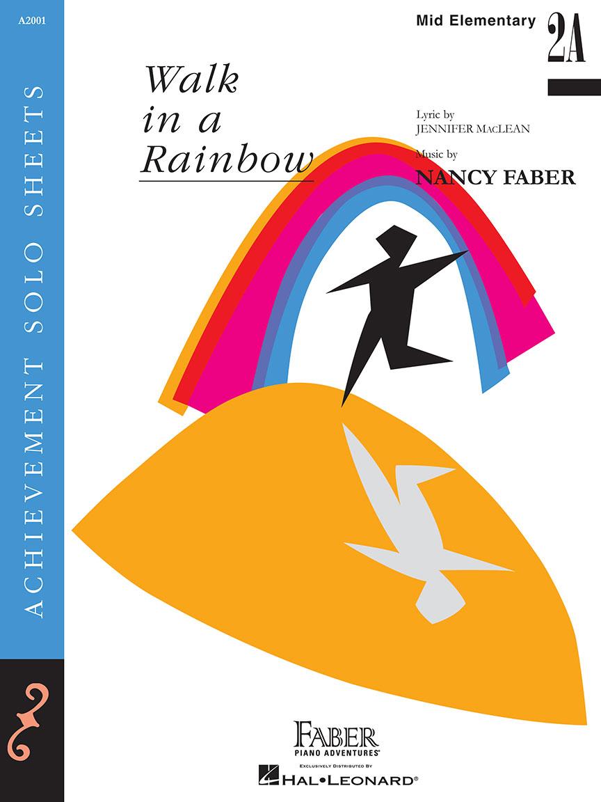 Walk in a Rainbow